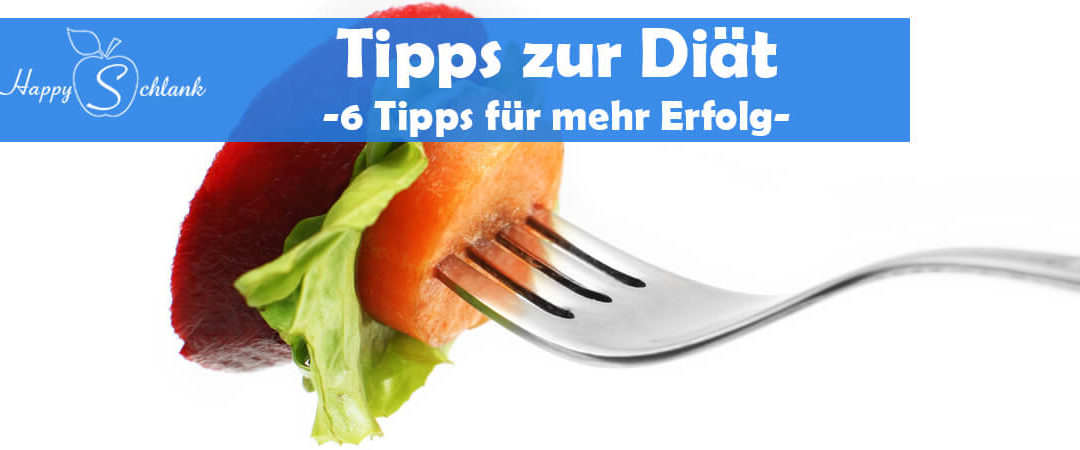 6 Tipps zur Diät – Erfolgreich Abnehmen ohne zu hungern