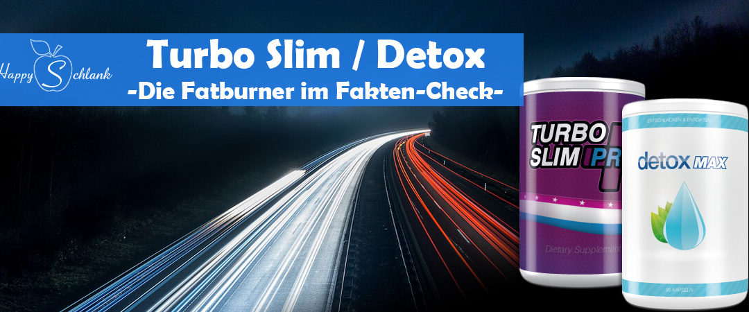 Turbo Slim Pro + Detox Max – Fatburner-Kombi im Test